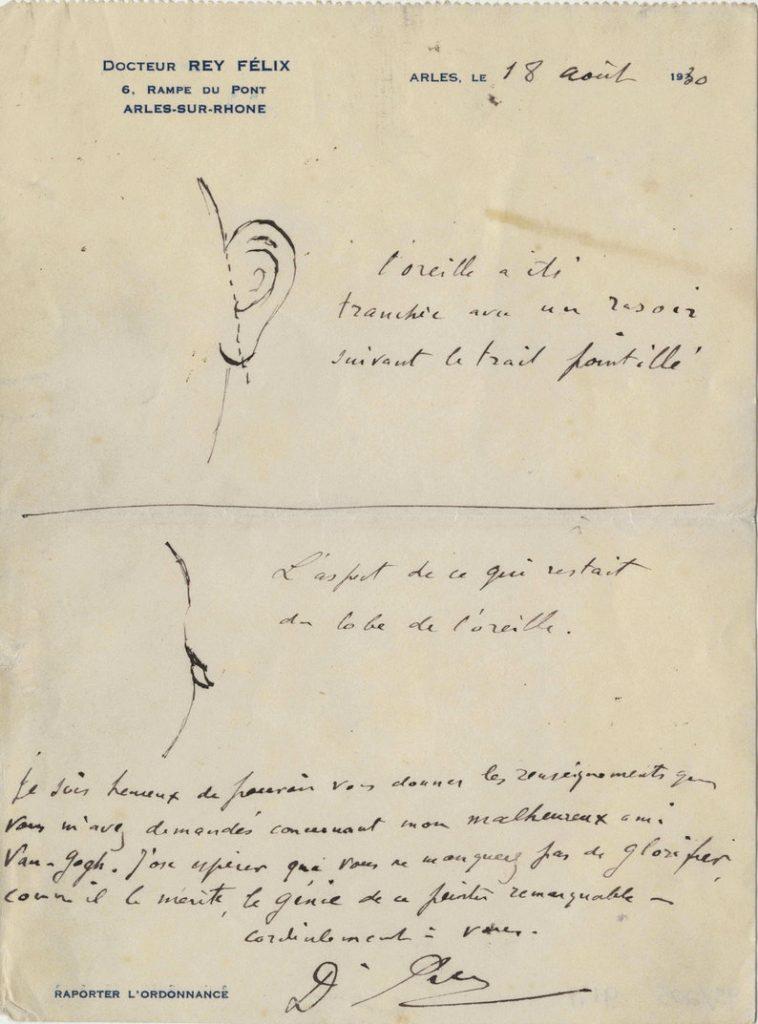 O schiță în care se arată cum și-a tăiat urechea. Schița a fost făcută în 18 august 1930 de doctorul Félix Rey, cel care l-a îngrijit pe van Gogh, la cererea scriitorului Irving Stone. Acesta se documenta pentru cartea lui dedicată vieții pictorului olandez.   Sursa: Vincent van Gogh Letters