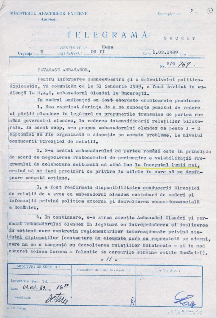 1 februarie 1989 – Informare a Centralei MAE către Ambasada României la Haga, privind stadiul relațiilor bilaterale și notificarea ambasadorului Coen Stork privind dezacordul autorităților comuniste de la București față de acțiunile sale politice și umanitare.